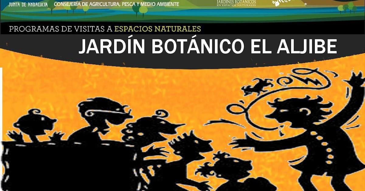 Vive en tarifa cuentacuentos jard n bot nico el aljibe for Jardin botanico tarifas