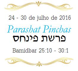 Parashá : Porção Semanal da Torah