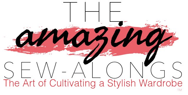 The Amazing Sew-Alongs | The Art of Cultivating a Stylish Wardrobe