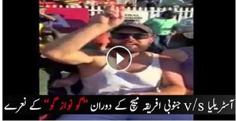 Go Nawaz Go Chants in Australia Vs South Africa Match, go nawaz go in match,