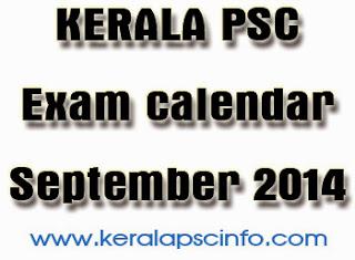 kerala psc Exam calendar September 2014, Kerala public service commission examination calendar September 2014
