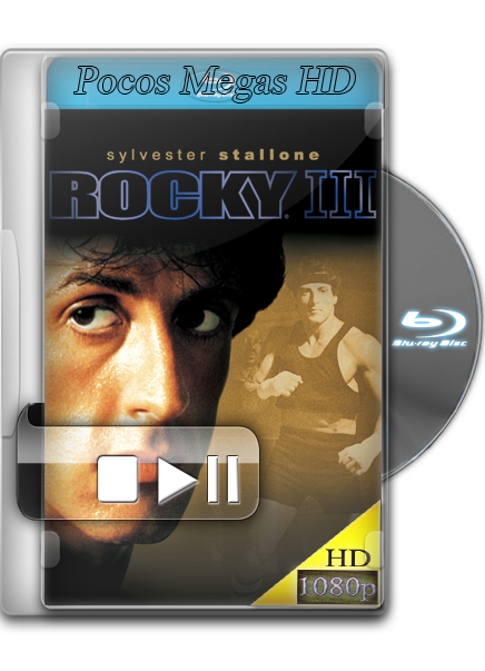Rocky III [BrRip 1080p] [Audio Dual] [Latino/Ingles] [5.1] [Año 1982]