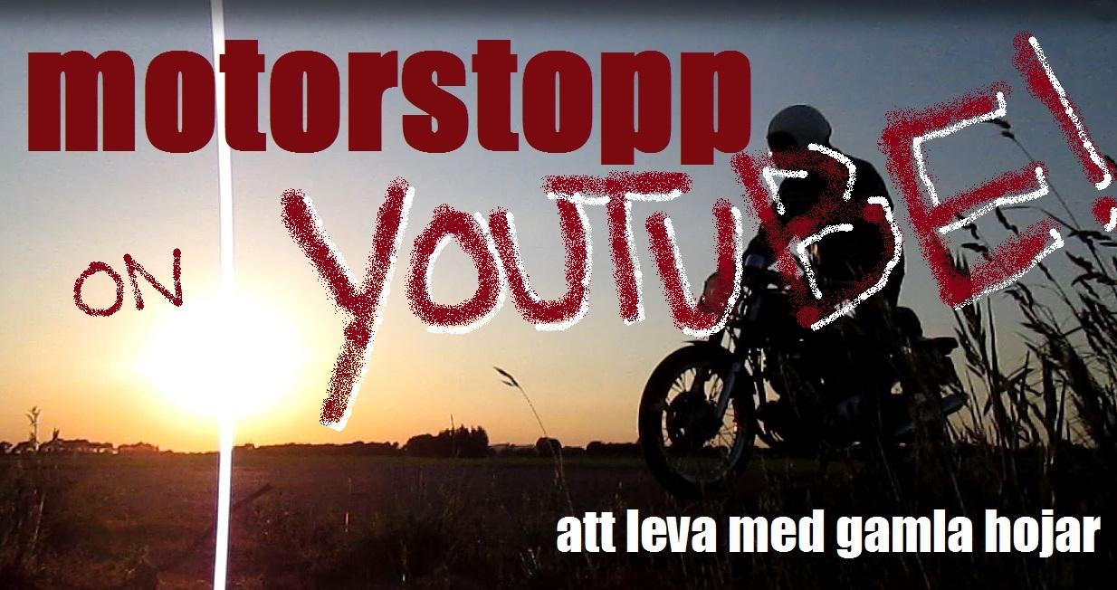 MOTORSTOPP ON YOUTUBE