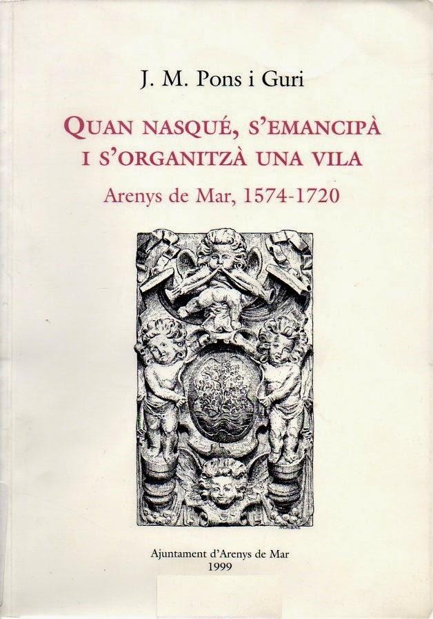 Quan nasqué, s'emancipà i s'organitzà una vila, Arenys de Mar, 1750-1720