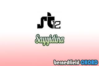 Lirik dan Chord(Kunci Gitar) ST12 ~ Sayyidina