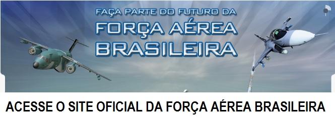 SITE OFICIAL DA FORÇA AÉREA BRASILEIRA