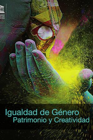 >>> IGUALDAD DE GÉNERO: PATRIMONIO Y CREATIVIDAD