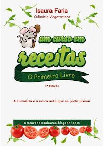 ♥ 1º LIVRO ♥ 3ª EDIÇÃO ♥ mais de 90 receitas vegetarianas