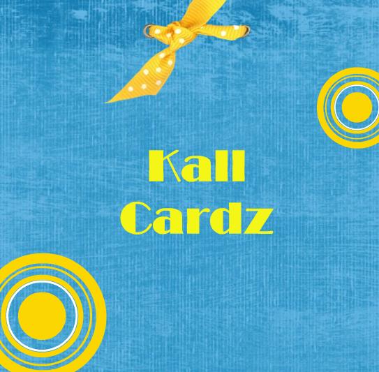 Kall Cardz