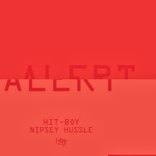 Hit-Boy ft. Nipsey Hussle - Alert