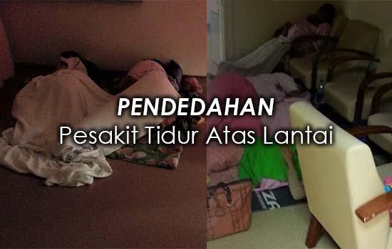 Penjelasan Pengarah hospital isu pesakit tidur atas lantai