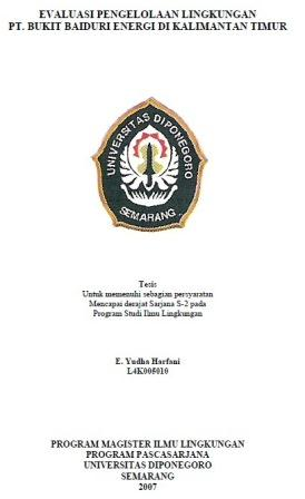 TESIS | Evaluasi Pengelolaan Lingkungan PT. Bukit Baiduri Energi di