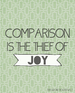 """super mom"" ""comparison is the thief of joy"""