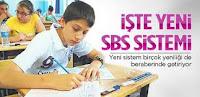 SBS SİSTEMİ NASIL OLACAK