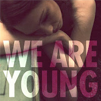We Are Young - Fun