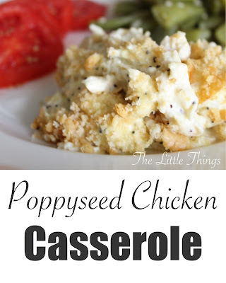 The Little Things: Poppyseed Chicken Casserole