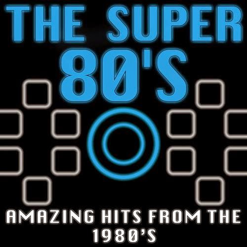 Download The Super 80?s Amazing Hits from the 1980 Baixar CD mp3 2014