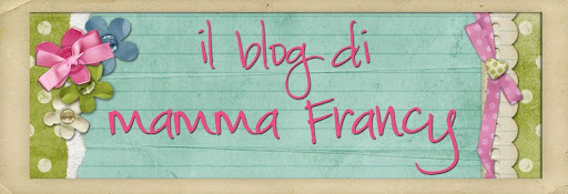 Il blog di mamma Francy