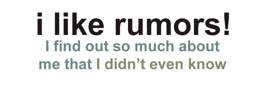 I Like Rumors