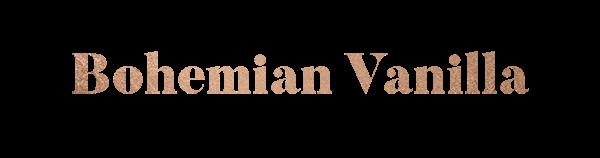 Bohemian Vanilla