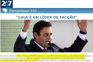 Aécio Neves se declara inimigo público no. 1 de Lula, ao pregar o golpe hondurenho