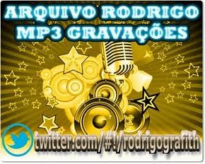 ARQUIVO RODRIGO MP3