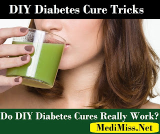 DIY Diabetes Cure Tricks: Do DIY Diabetes Cures Really Work?