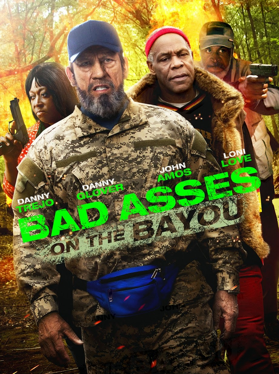 Bad Ass 3 Bad Asses On The Bayou 2015