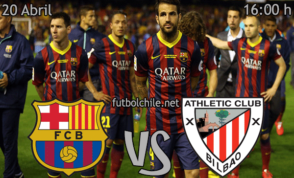 Barcelona vs Athletic de Bilbao - La Liga - 16:00 h - 20/04/2014