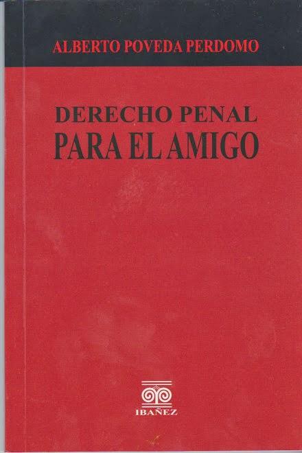 DERECHO PENAL PARA EL AMIGO