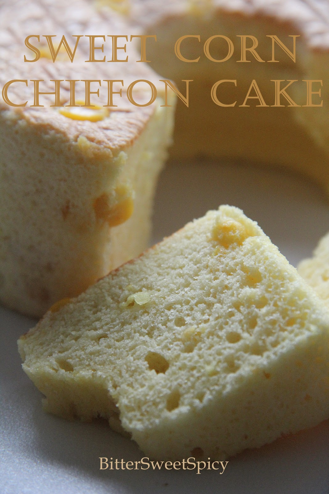 there is sweet corn when i saw sonia made sweet corn chiffon cake i ...