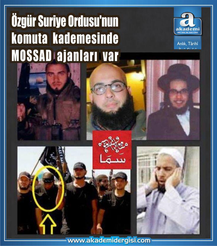 Özgür Suriye Ordusu'nun komuta kademesinde MOSSAD ajanları var