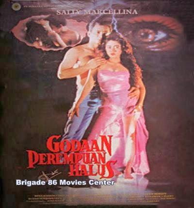 Brigade 86 Movies Center - Godaan Perempuan Halus (1993)