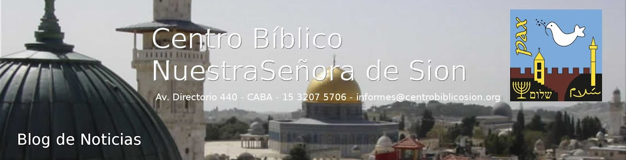 <center>Centro Bíblico<br> Nuestra Señora de Sión</center>