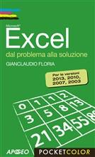 Excel dal problema alla soluzione: Per le versioni 2013, 2010, 2007, 2003 - eBook