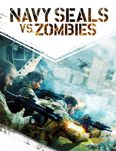 Ver Navy Seals vs. Zombies (2015) Online