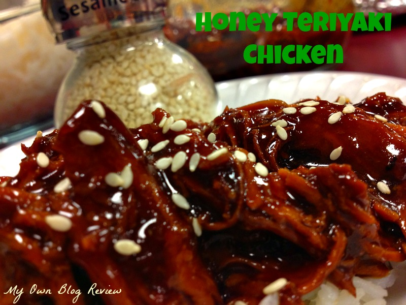 Honey Teriyaki Chicken - My Own Blog Review