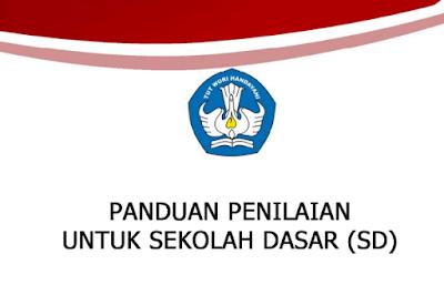 Download Buku Panduan Penilaian Kurikulum 2013 untuk Sekolah Dasar (SD).