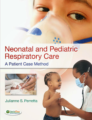 Neonatal and Pediatric Respiratory Care: A Patient Case Method - Free Ebook Download