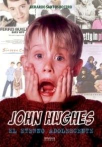 John Hughes. El eterno adolescente (Diábolo Ed.)
