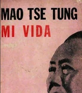 MI VIDA - PRESIDENTE MAO TSE-TUNG