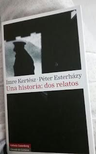 ESTOY LEYENDO  A IMRE KERTÉSZ-PETER ESTERHÁZY