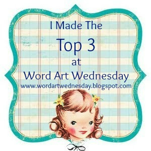 Top Three Winner at Word Art Wednesday