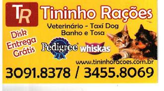 TININHO RAÇÕES