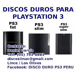 Remate Discos Duros PS3 Fat, PS3 Slim, PS3 Super Slim en Lima Peru Oferta Instalacion Garantia