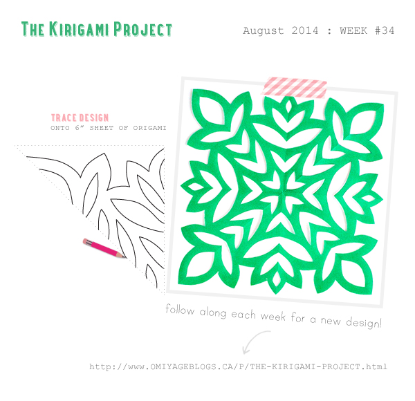 Omiyage Blogs: The Kirigami Project - Week 34 - Foliage