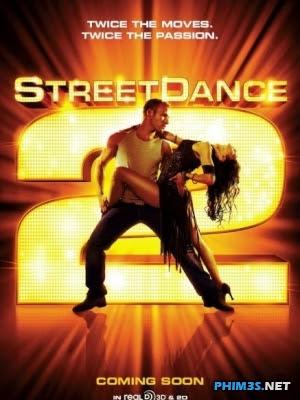 Vũ Điệu Đường Phố 2 Street Dance 3d