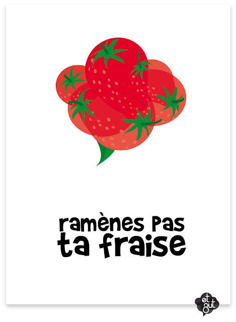 ramènes pas ta fraise