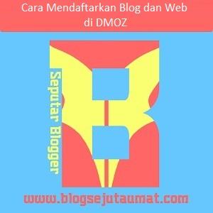 cara submit situs blog ke dmoz