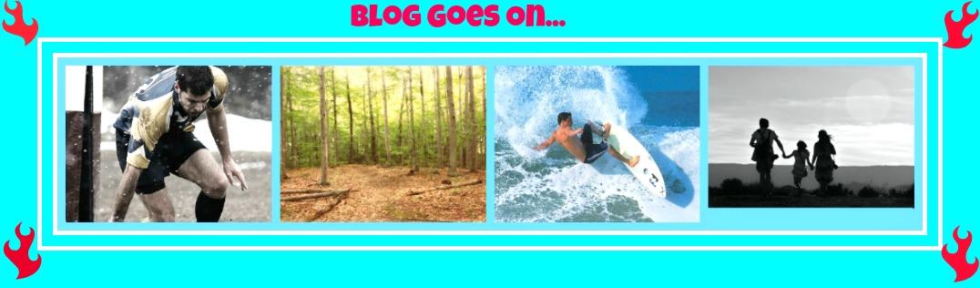 Blog Goes On...